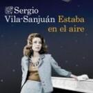 Estaba en el aire de Sergio Vila Sanjuán
