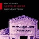 La presó de can Mir de Manel Suárez Salvà