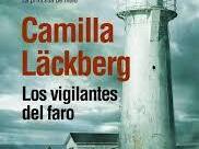 Los vigilantes del faro de Camila Lackberg