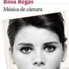Música de cámara de Rosa Regas