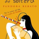 Sexpedida de soltera de Pandora Rebato